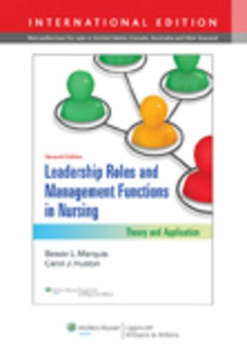 9781451118216: Leadership Roles and Management Functions in Nursing: Theory and Application
