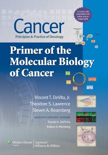 9781451118971: Cancer: Principles & Practice of Oncology: Primer of the Molecular Biology of Cancer