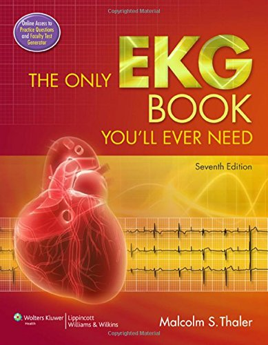 9781451119053: The Only EKG Book You'll Ever Need