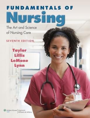 Taylor Fundamentals of Nursing Text 7e Package: Taylor, Carol R.