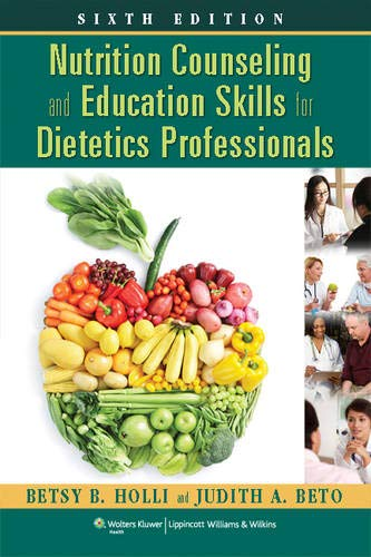 Nutrition Counseling and Education Skills for Dietetics: Beto PhD RD