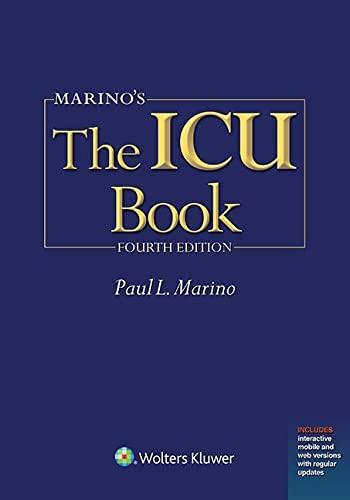 Marino's The ICU Book: Print + Ebook with Updates (ICU Book (Marino)): Marino MD  PhD  FCCM, ...