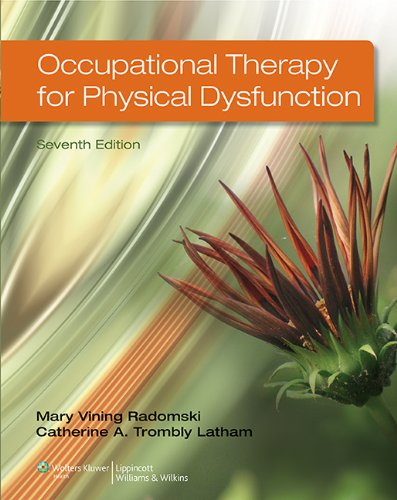 9781451127461: Occupational Therapy for Physical Dysfunction