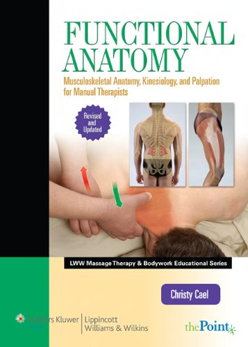 9781451127911: Functional Anatomy: Musculoskeletal Anatomy, Kinesiology, and Palpation for Manual Therapists