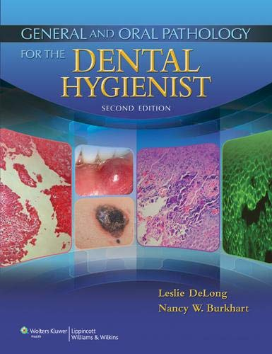 General and Oral Pathology for the Dental: DeLong BS MHA,