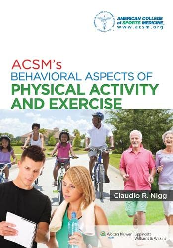 9781451132113: ACSM's Behavioral Aspects of Physical Activity and Exercise (Point (Lippincott Williams & Wilkins))
