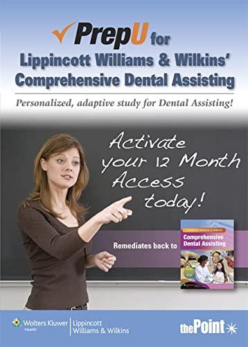9781451142686: PrepU for Lippincott Williams & Wilkins' Comprehensive Dental Assisting