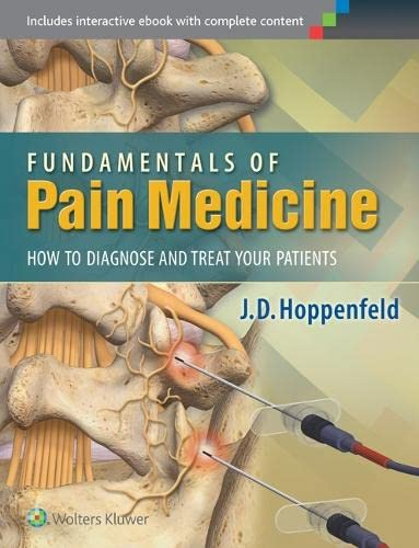 9781451144499: Fundamentals of Pain Medicine: How to Diagnose and Treat your Patients