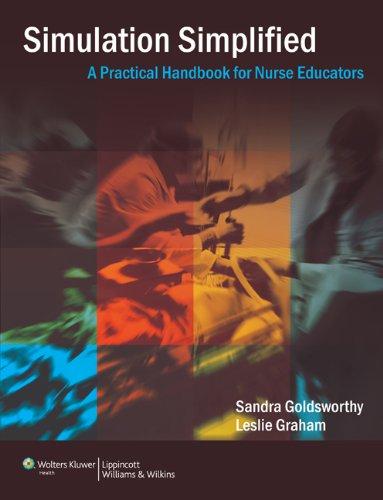 9781451144703: Simulation Simplified: A Practical Handbook for Critical Care Nurse Educators