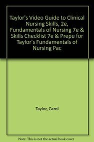Taylor's Video Guide to Clinical Nursing Skills,: Taylor, Carol
