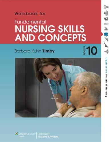 9781451151671: Workbook for Fundamental Nursing Skills and Concepts (Lippincott's Practical Nursing)