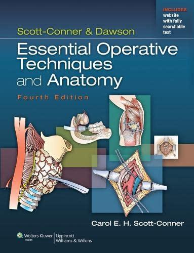 9781451151725: Scott-Conner & Dawson: Essential Operative Techniques and Anatomy