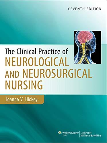 Clinical Practice of Neurological & Neurosurgical Nursing: Joanne Hickey PhD