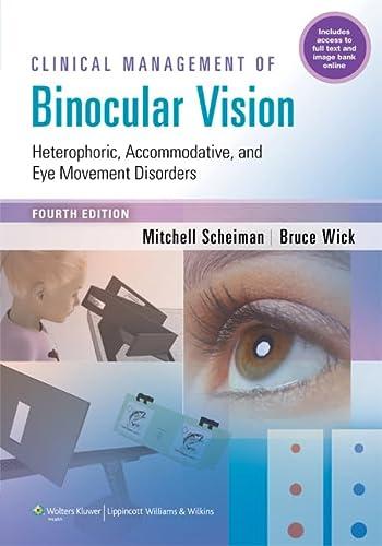 Clinical Management of Binocular Vision: Scheiman, Mitchell