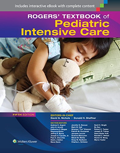 Rogers' Textbook of Pediatric Intensive Care: Donald H. Shaffner