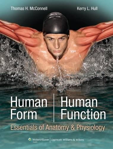 Human Form, Human Function: Essentials of Anatomy: Kerry Hull, Thomas