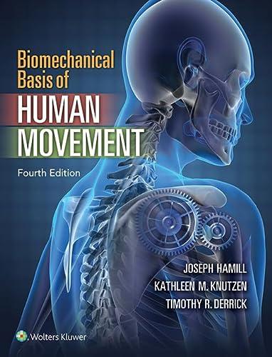 9781451177305: Biomechanical Basis of Human Movement