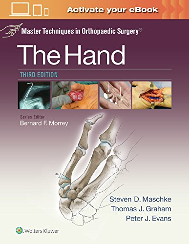Master Techniques in Orthopaedic Surgery: The Hand: Graham, Thomas J.; Maschke, Steven, M.D.; Evans...