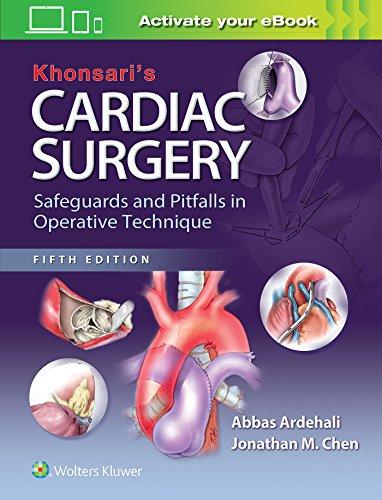 9781451183689: Khonsari's Cardiac Surgery: Safeguards and Pitfalls in Operative Technique