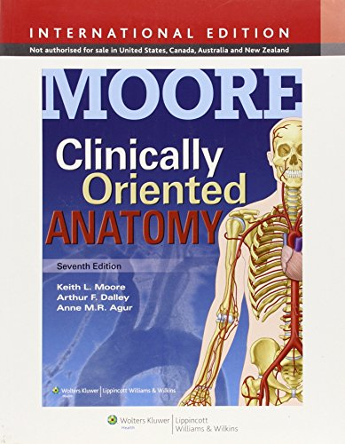 9781451184471: Clinically Oriented Anatomy. Keith L. Moore, Arthur F. Dalley II, Anne M.R. Agur