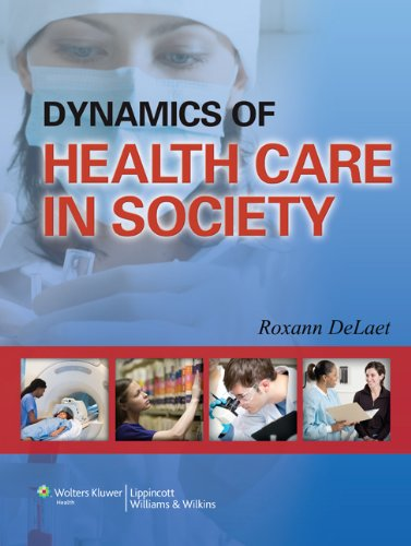 9781451184747: Dynamics of Health Care in Society