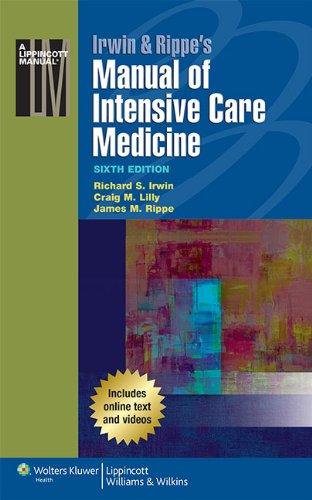 Irwin & Rippe's Manual of Intensive Care Medicine: Richard S. Irwin MD