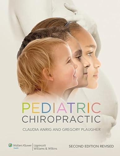 9781451185430: Pediatric Chiropractic