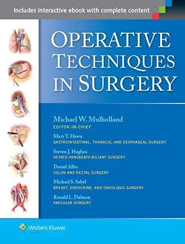 Operative Techniques in Surgery: Mulholland MD PhD, Michael W., Albo, Daniel, Dalman, Ronald, Hawn,...