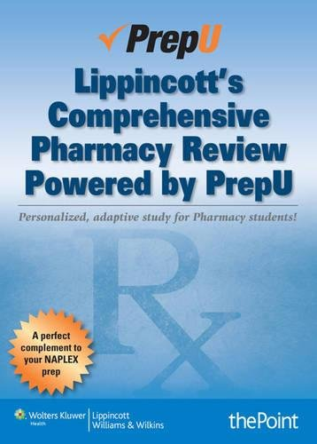 9781451186819: Lippincott's Comprehensive Pharmacy Review Powered by PrepU
