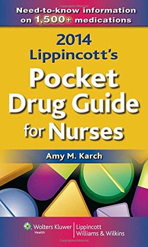 2014 Lippincott's Pocket Drug Guide for Nurses: Karch MSN RN, Amy M.