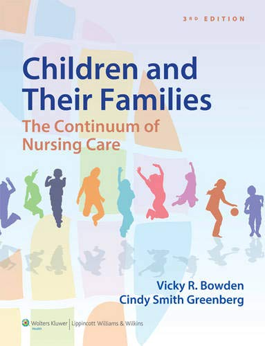 9781451187861: Children and Their Families: The Continuum of Nursing Care