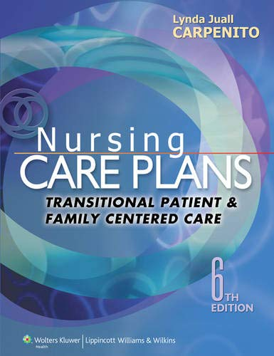 9781451187878: Nursing Care Plans: Transitional Patient & Family Centered Care (Nursing Care Plans and Documentation)
