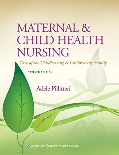 Maternal and Child Health Nursing: Care of: Pillitteri PhD RN
