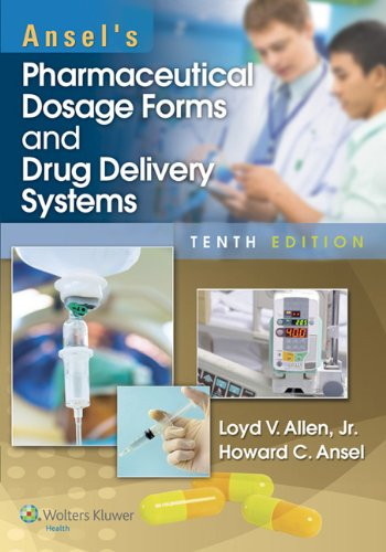 9781451188769: Ansel's Pharmaceutical Dosage Forms and Drug Delivery Systems