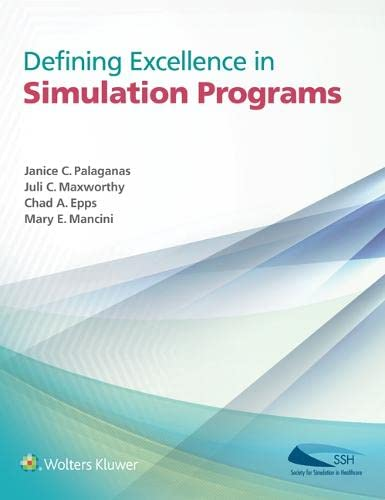 9781451188790: Defining Excellence in Simulation Programs