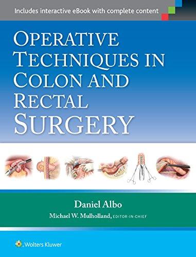 Operative Techniques in Colon and Rectal Surgery: Daniel Albo