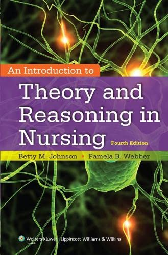 9781451190359: An Introduction to Theory and Reasoning in Nursing