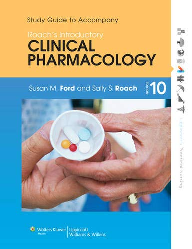 9781451190397: Study Guide to Accompany Roach's Introductory Clinical Pharmacology (Lippincott's Practical Nursing)