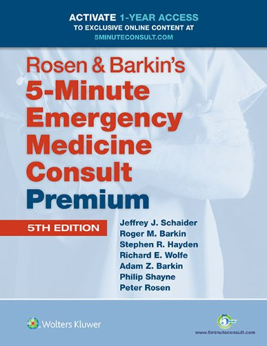 9781451190687: Rosen & Barkin's 5-Minute Emergency Medicine Consult Premium Edition: 1-year Enhanced Online Access + Print (The 5-Minute Consult Series)