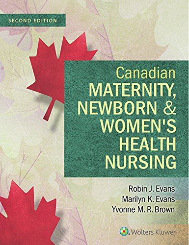 9781451190854: Canadian Maternity, Newborn, and Women's Health Nursing: Comprehensive Care Across the Lifespan