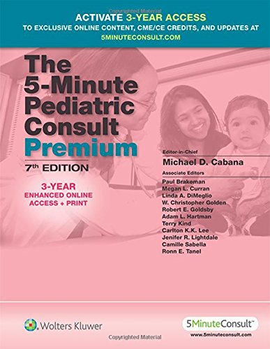 9781451191035: The 5-Minute Pediatric Consult Premium: 3-YEAR Enhanced Online Access + Print (The 5-Minute Consult Series)