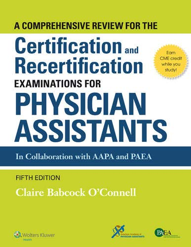9781451191097: A Comprehensive Review For the Certification and Recertification Examinations for Physician Assistants