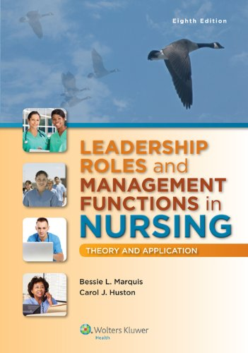 9781451192810: Leadership Roles and Management Functions in Nursing: Theory and Application