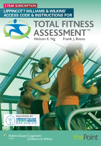 Total Fitness Assessment: Ng, Nelson; Bosso, Frank