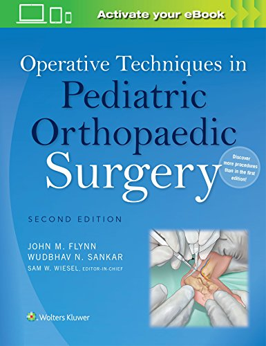 Operative Techniques in Pediatric Orthopaedic Surgery: Wudbhav N. Sankar
