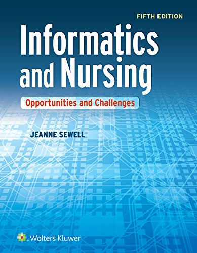 9781451193206: Informatics and Nursing: Opportunities and Challenges