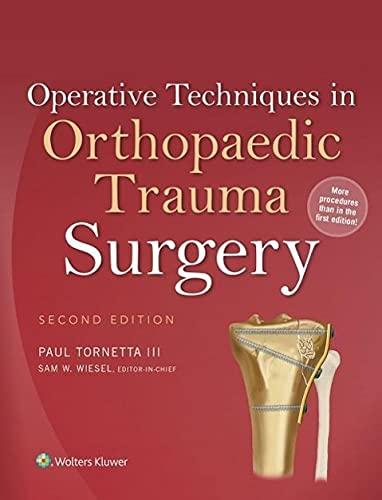Operative Techniques in Orthopaedic Trauma Surgery (Hardback)