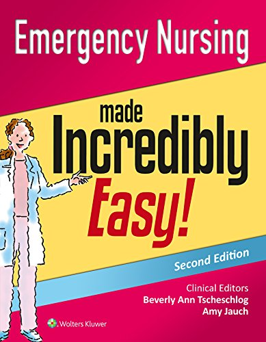 9781451193541: Emergency Nursing Made Incredibly Easy! (Incredibly Easy! Series®)