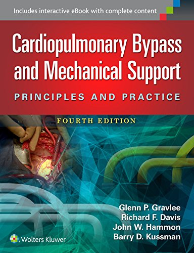 Cardiopulmonary Bypass and Mechanical Support: Gravlee, Glenn P., MD; Davis, Richard F.; Hammon, ...