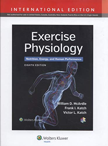 9781451193831: Exercise Physiology: Nutrition, Energy, and Human Performance (International Edition)